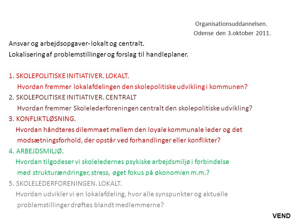 Organisationsuddannelsen. Odense den 3.oktober 2011.