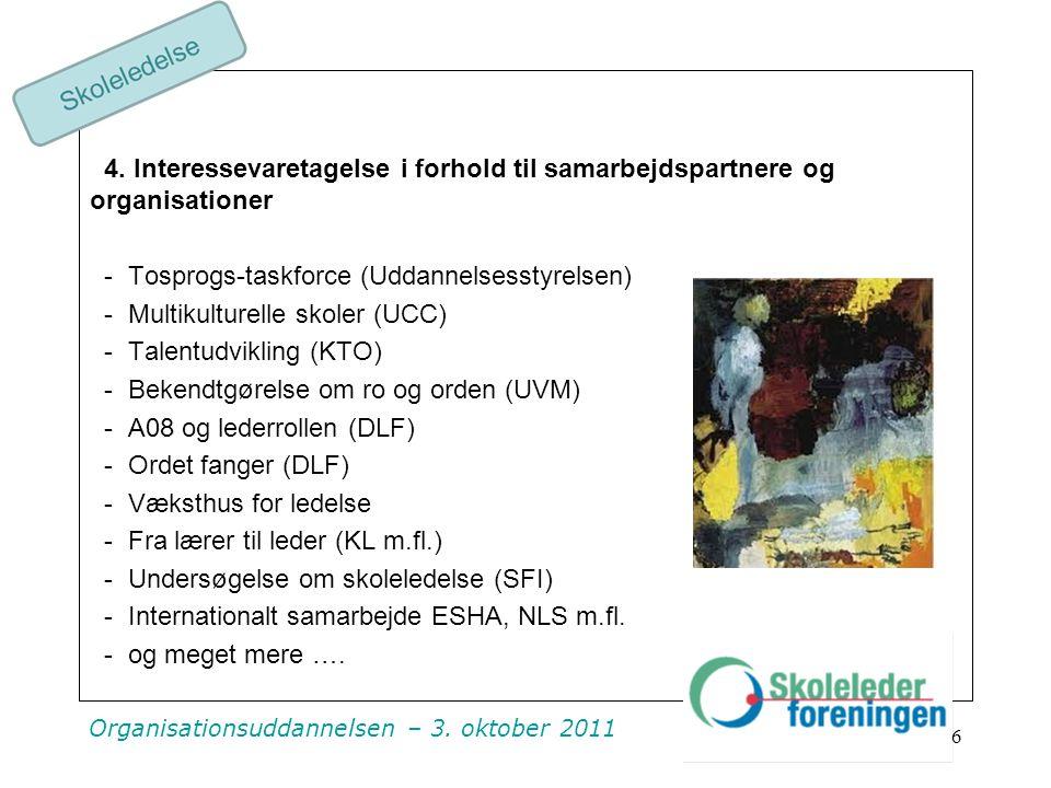 Organisationsuddannelsen – 3. oktober 2011 4.