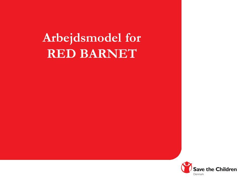Arbejdsmodel for RED BARNET