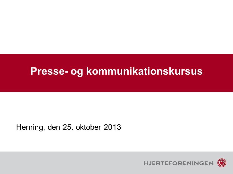 Presse- og kommunikationskursus Herning, den 25. oktober 2013