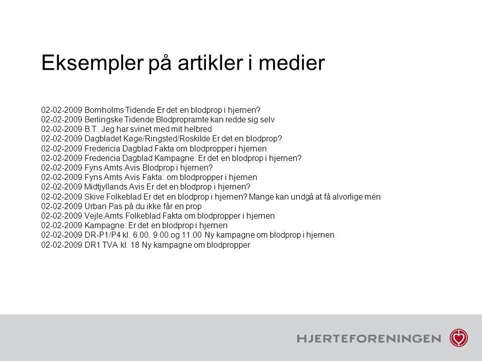 Eksempler på artikler i medier 02-02-2009 Bornholms Tidende Er det en blodprop i hjernen.