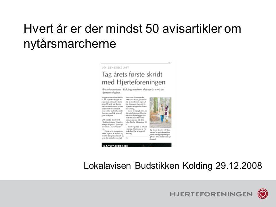 Hvert år er der mindst 50 avisartikler om nytårsmarcherne Lokalavisen Budstikken Kolding 29.12.2008