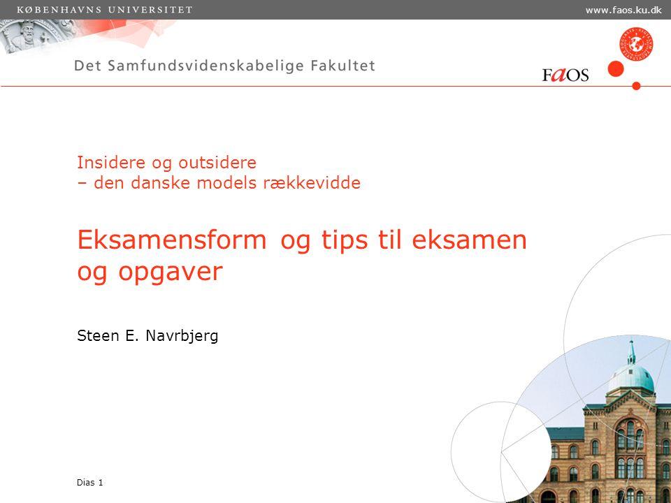 Insidere og outsidere – den danske models rækkevidde Eksamensform og tips til eksamen og opgaver Steen E.