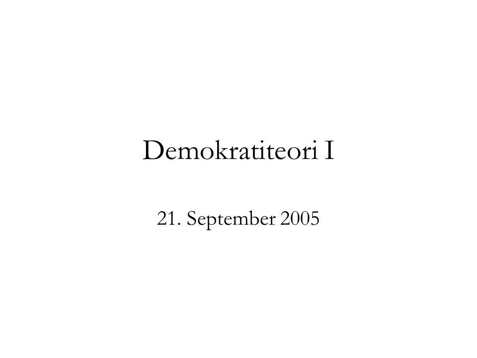 Demokratiteori I 21. September 2005