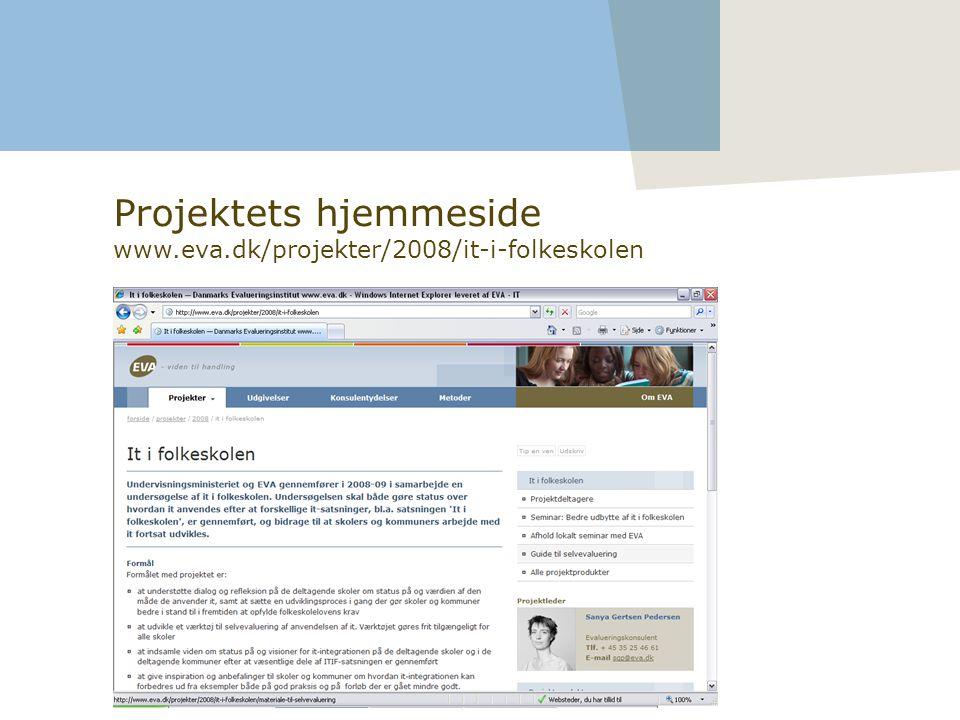 Projektets hjemmeside www.eva.dk/projekter/2008/it-i-folkeskolen
