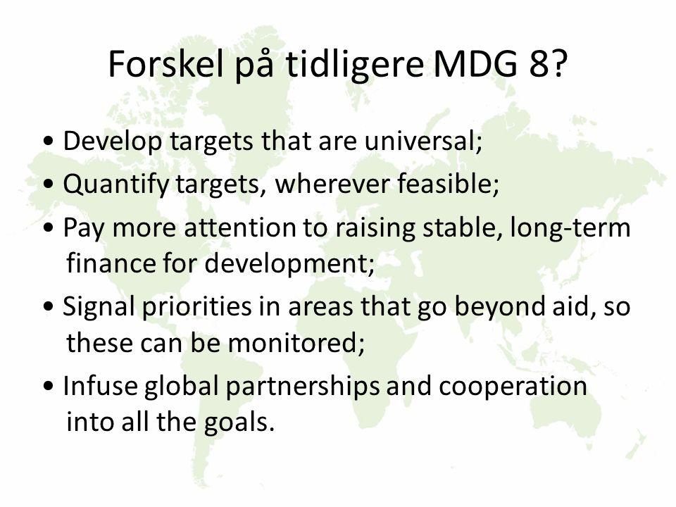 Forskel på tidligere MDG 8.