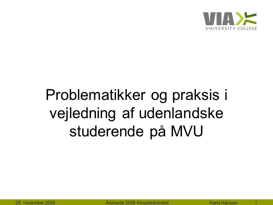 Problematikker og praksis i vejledning af udenlandske studerende på MVU 28.