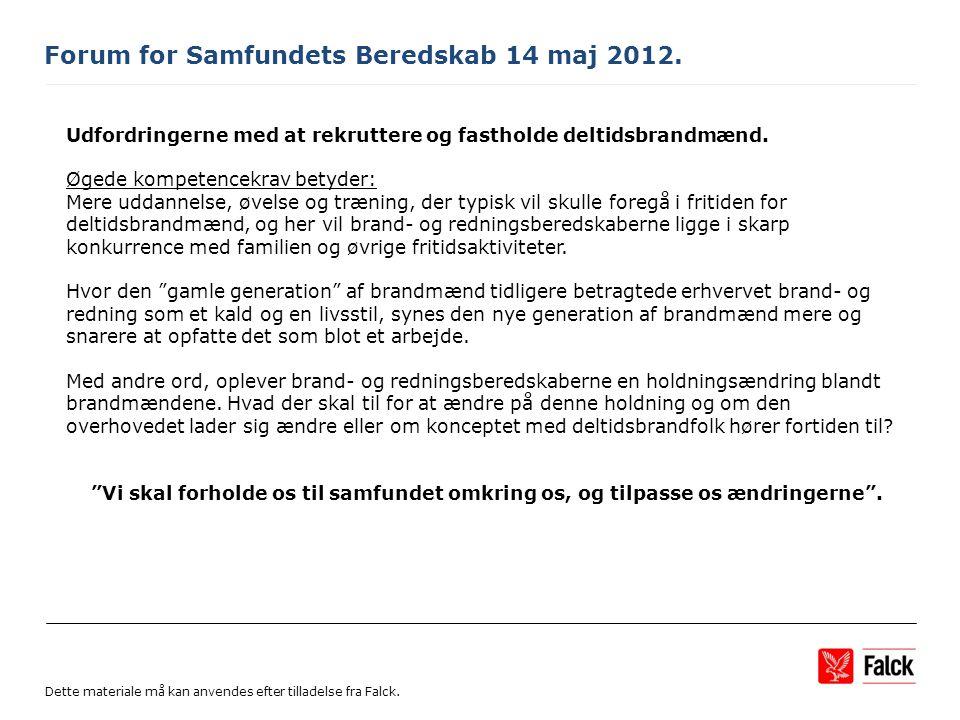 Forum for Samfundets Beredskab 14 maj 2012.