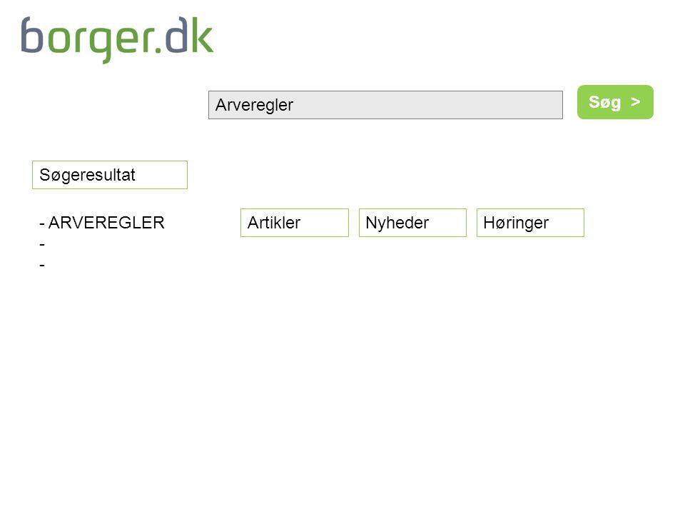 Arveregler Søg > Søgeresultat - ARVEREGLER - ArtiklerNyhederHøringer
