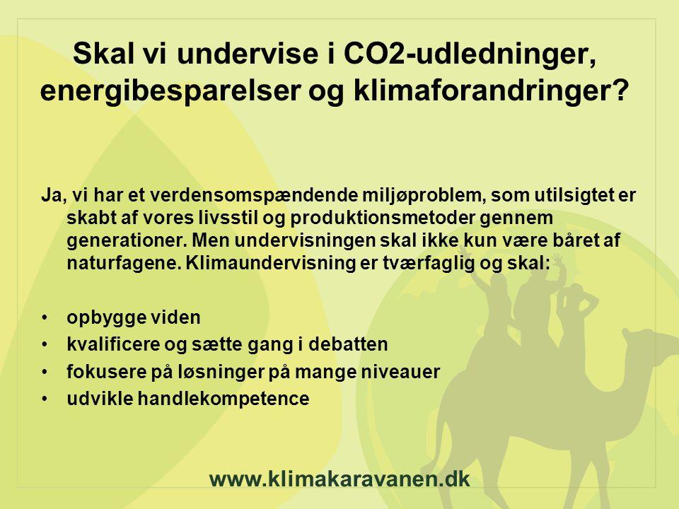 Skal vi undervise i CO2-udledninger, energibesparelser og klimaforandringer.