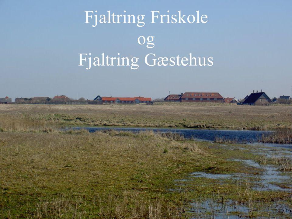 Fjaltring Friskole og Fjaltring Gæstehus