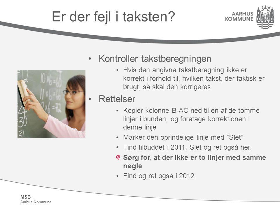 MSB Aarhus Kommune Er der fejl i taksten.