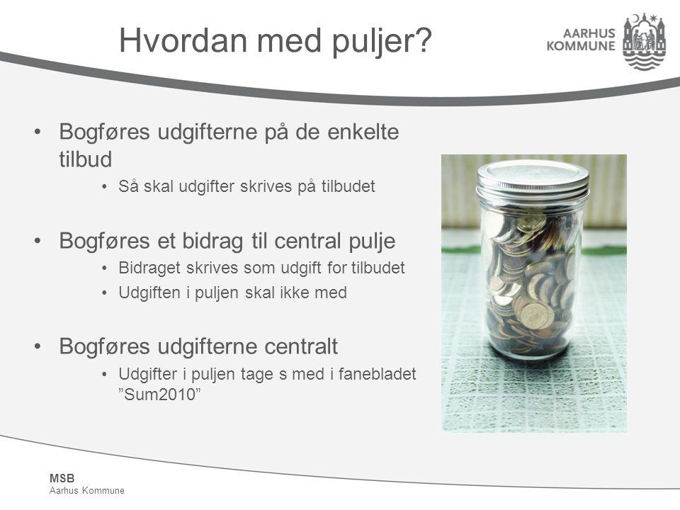MSB Aarhus Kommune Hvordan med puljer.