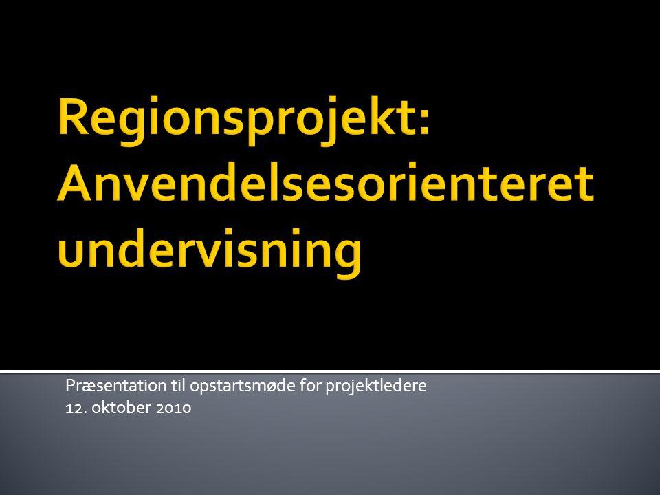 Præsentation til opstartsmøde for projektledere 12. oktober 2010