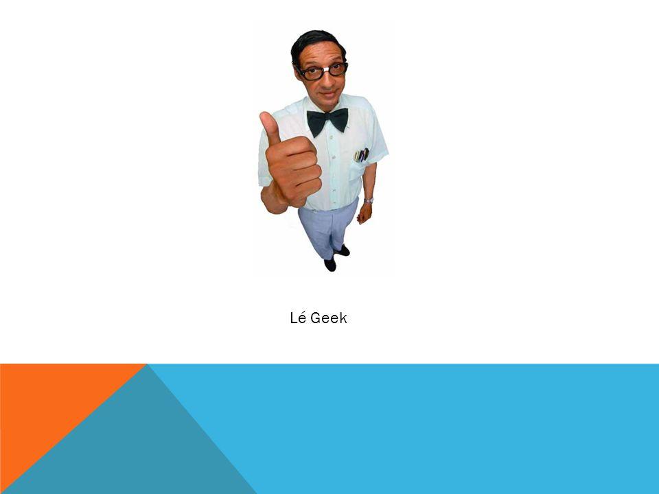 Lé Geek