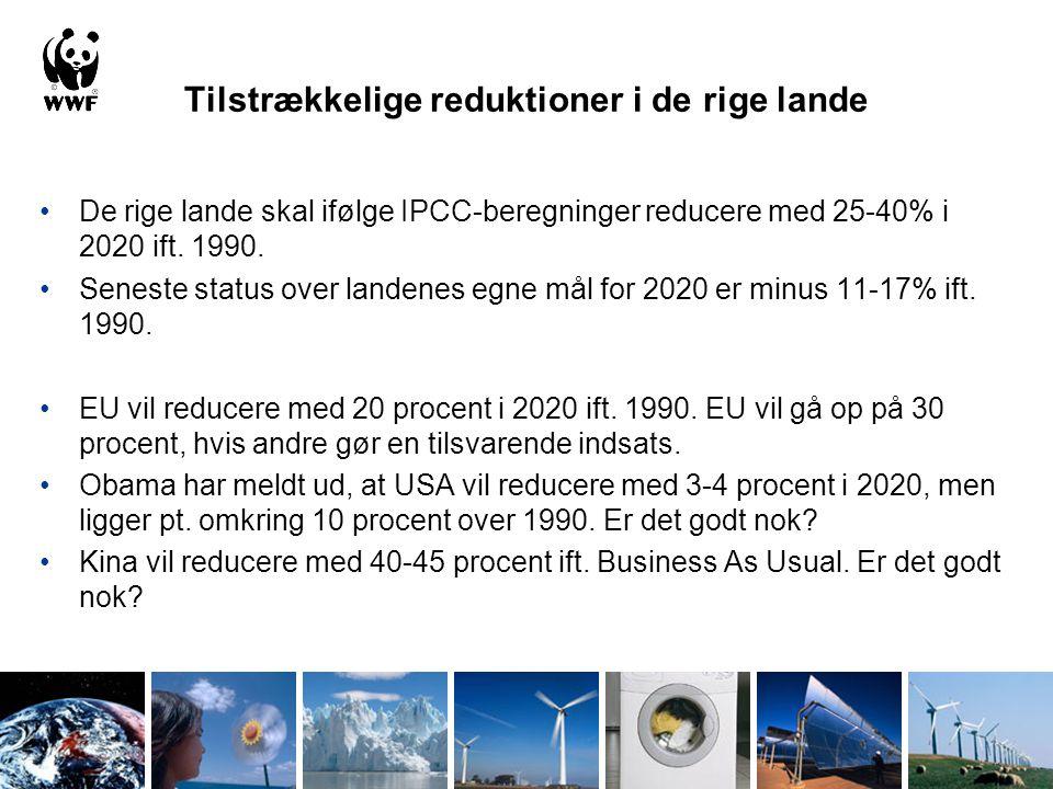 Tilstrækkelige reduktioner i de rige lande De rige lande skal ifølge IPCC-beregninger reducere med 25-40% i 2020 ift.