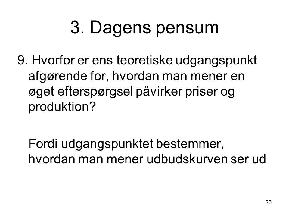23 3. Dagens pensum 9.
