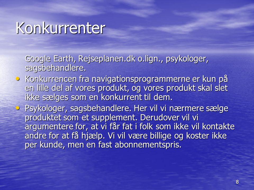 8 Konkurrenter Google Earth, Rejseplanen.dk o.lign., psykologer, sagsbehandlere.