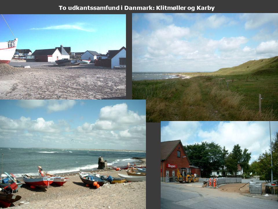 To udkantssamfund i Danmark: Klitmøller og Karby