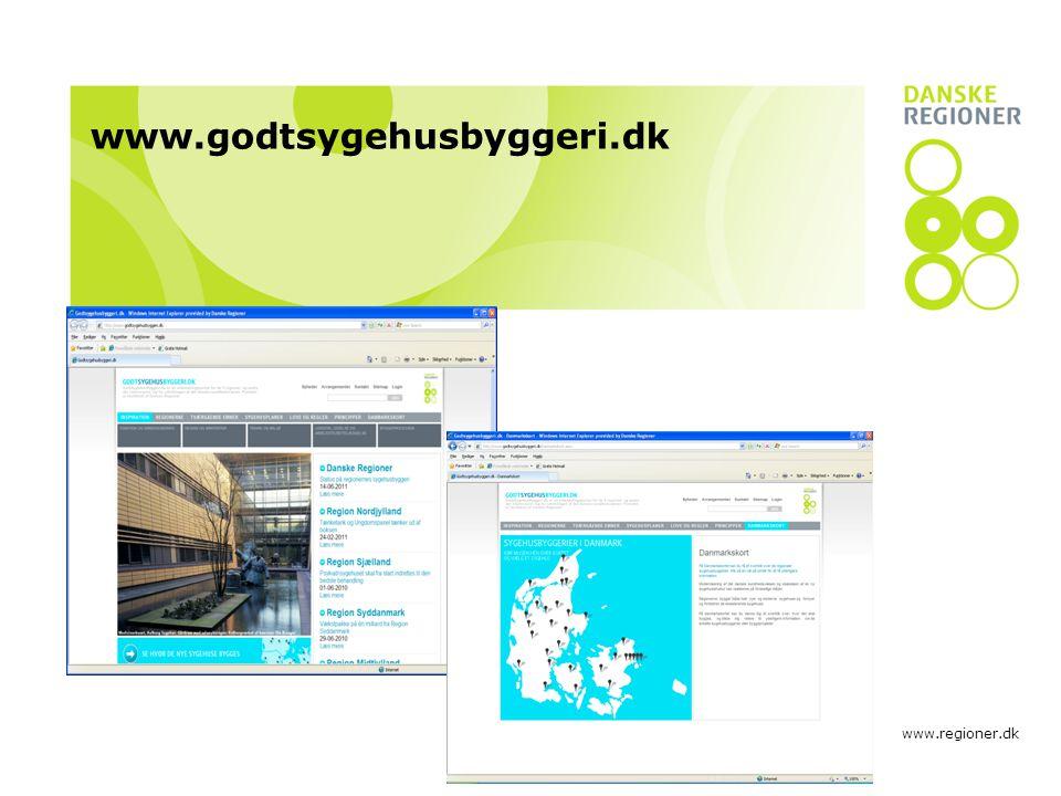 www.regioner.dk www.godtsygehusbyggeri.dk