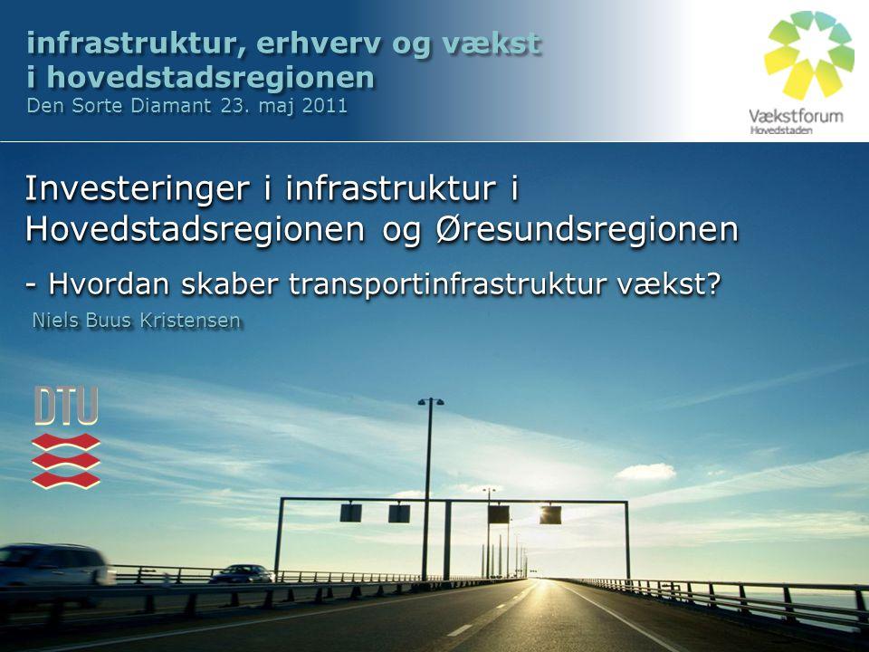 infrastruktur, erhverv og vækst i hovedstadsregionen Den Sorte Diamant 23.