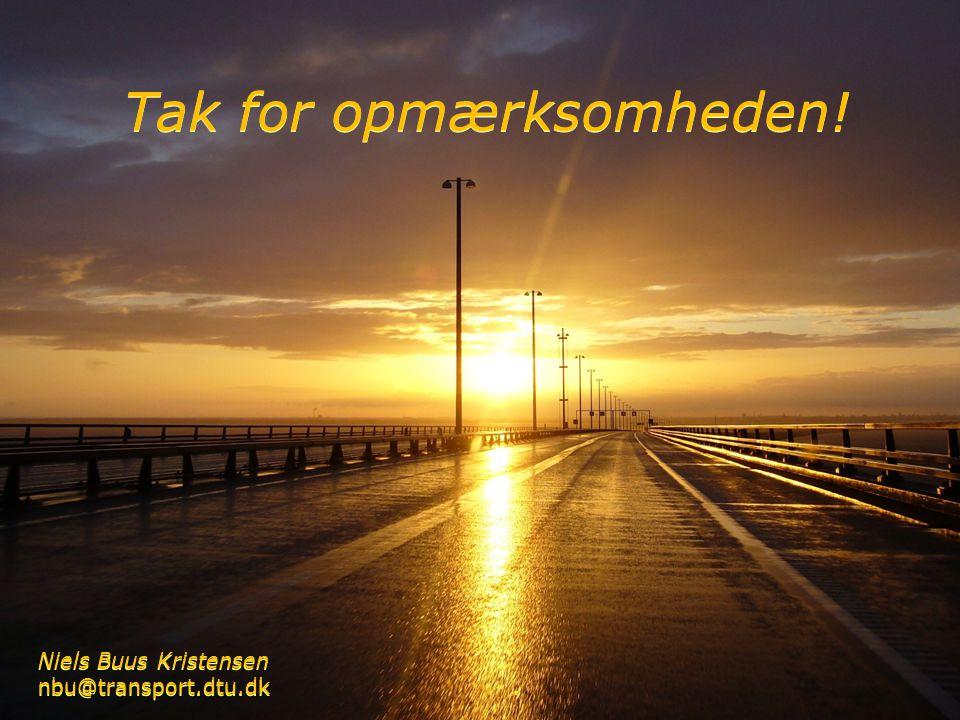 Niels Buus Kristensen 10 Tak for opmærksomheden! Niels Buus Kristensen nbu@transport.dtu.dk