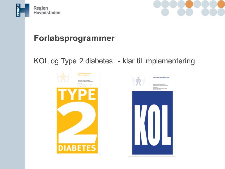 Forløbsprogrammer KOL og Type 2 diabetes - klar til implementering