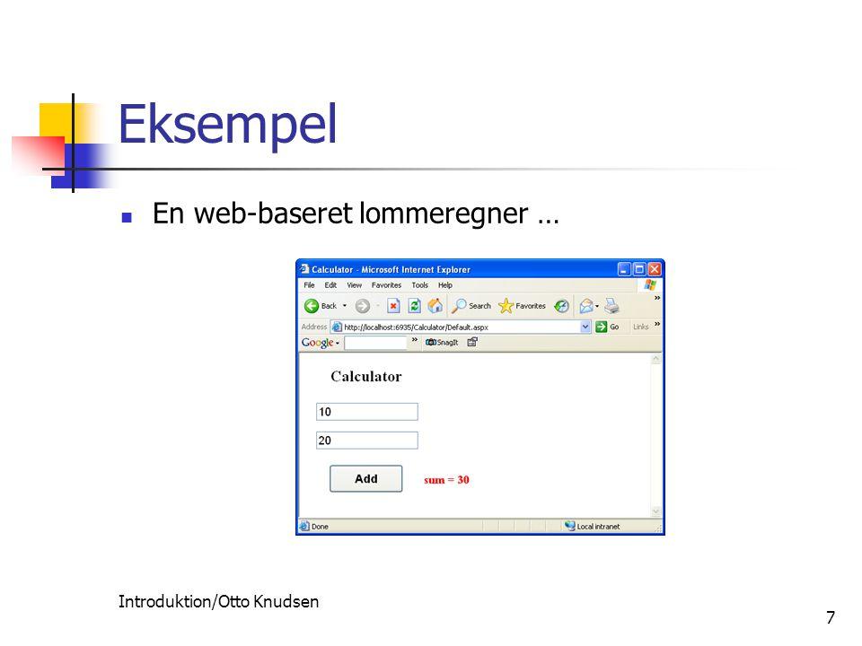Introduktion/Otto Knudsen 7 Eksempel En web-baseret lommeregner …