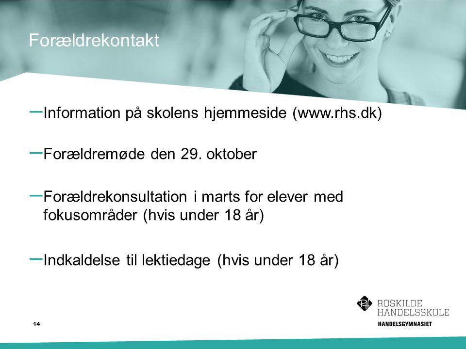 Forældrekontakt – Information på skolens hjemmeside (www.rhs.dk) – Forældremøde den 29.