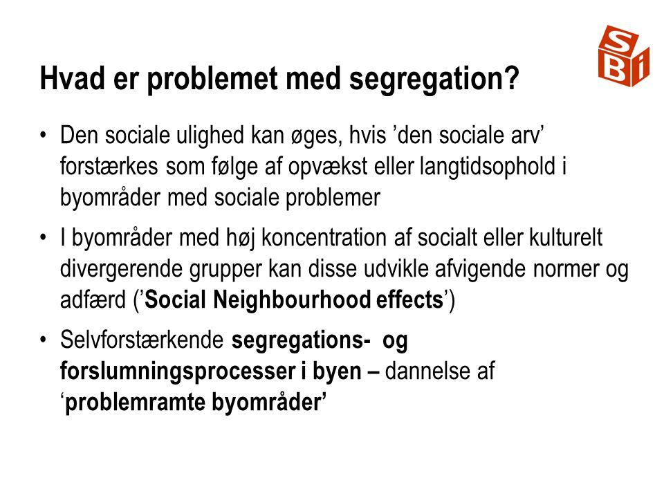 Hvad er problemet med segregation.