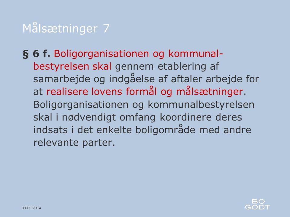 09.09.2014 Målsætninger 7 § 6 f.