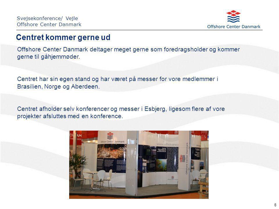 Offshore Center Danmark deltager meget gerne som foredragsholder og kommer gerne til gåhjemmøder.