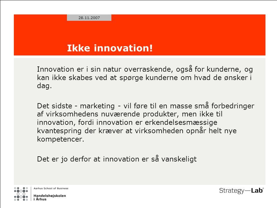 28.11.2007 Ikke innovation.