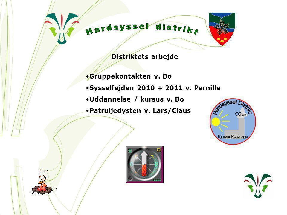 Distriktets arbejde Gruppekontakten v. Bo Sysselfejden 2010 + 2011 v.