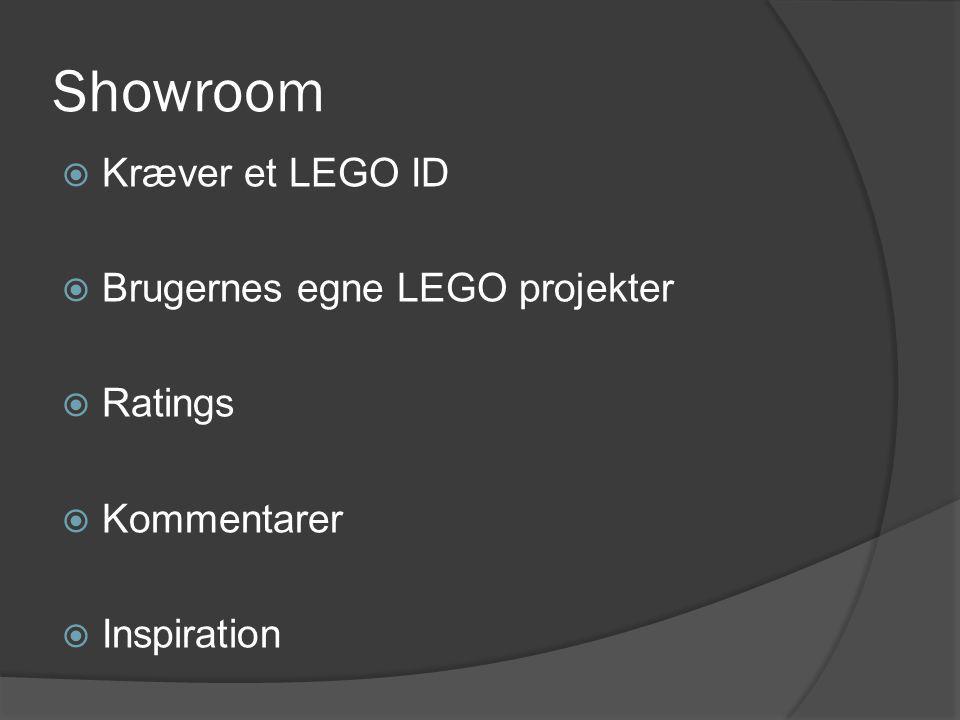 Showroom  Kræver et LEGO ID  Brugernes egne LEGO projekter  Ratings  Kommentarer  Inspiration