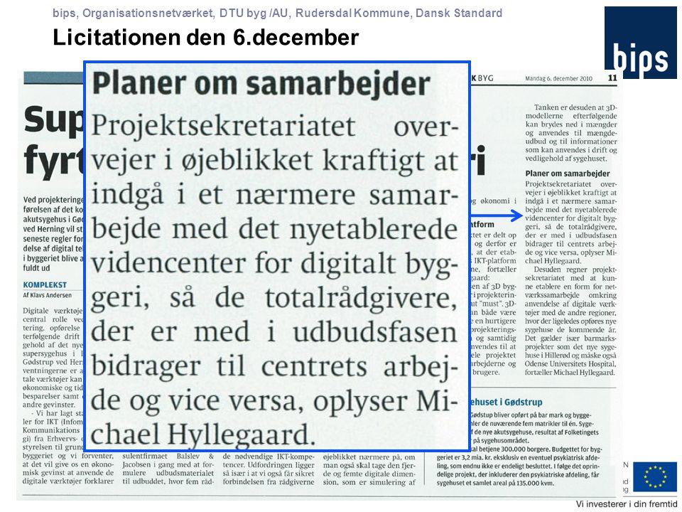 bips, Organisationsnetværket, DTU byg /AU, Rudersdal Kommune, Dansk Standard Licitationen den 6.december