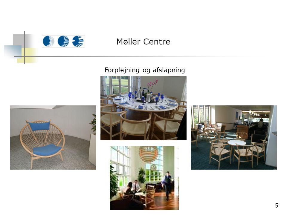 5 Møller Centre Forplejning og afslapning