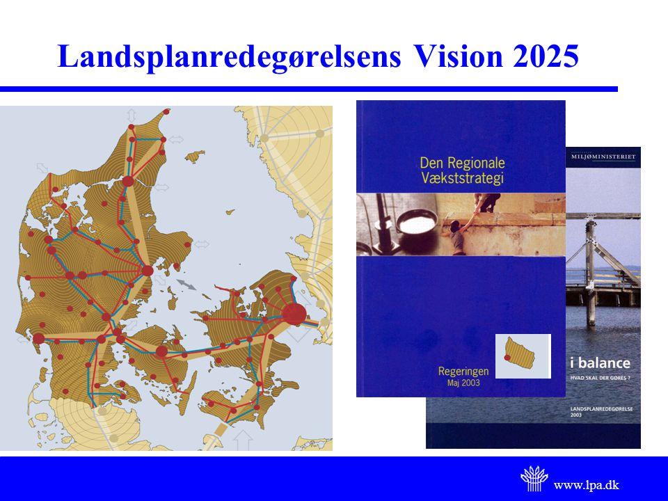 www.lpa.dk Landsplanredegørelsens Vision 2025