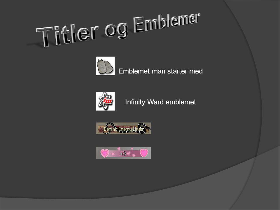 Emblemet man starter med Infinity Ward emblemet