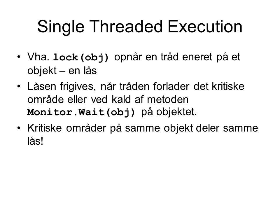 Single Threaded Execution Vha.