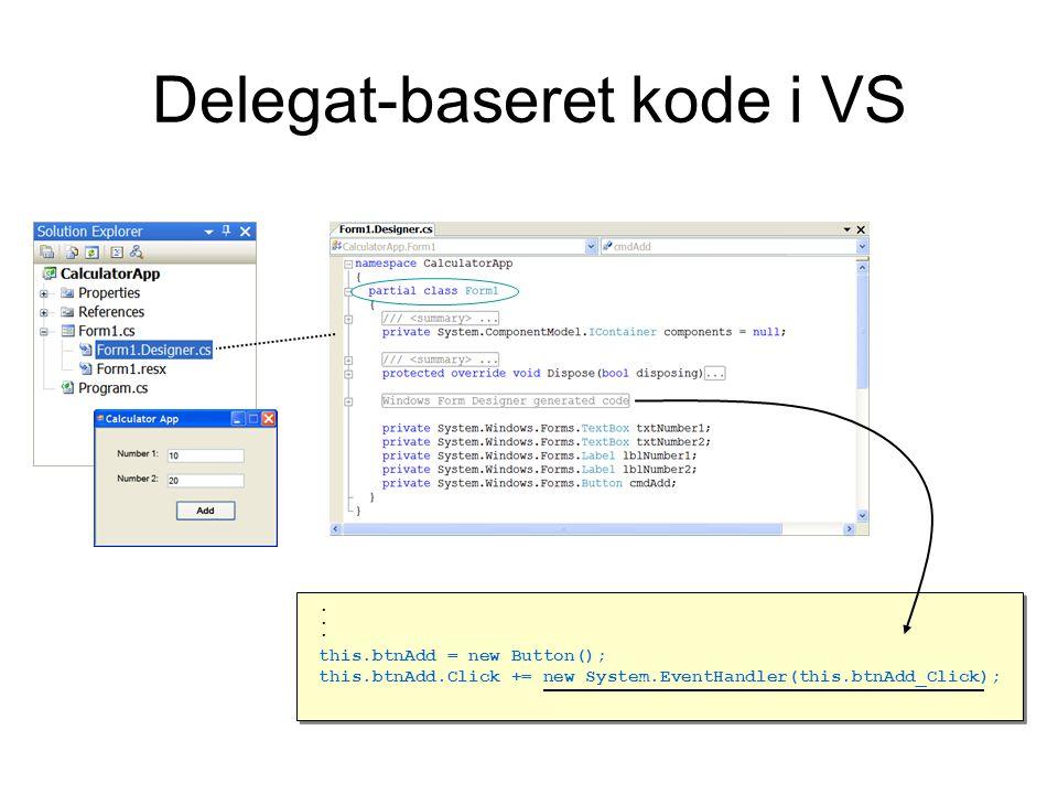Delegat-baseret kode i VS.