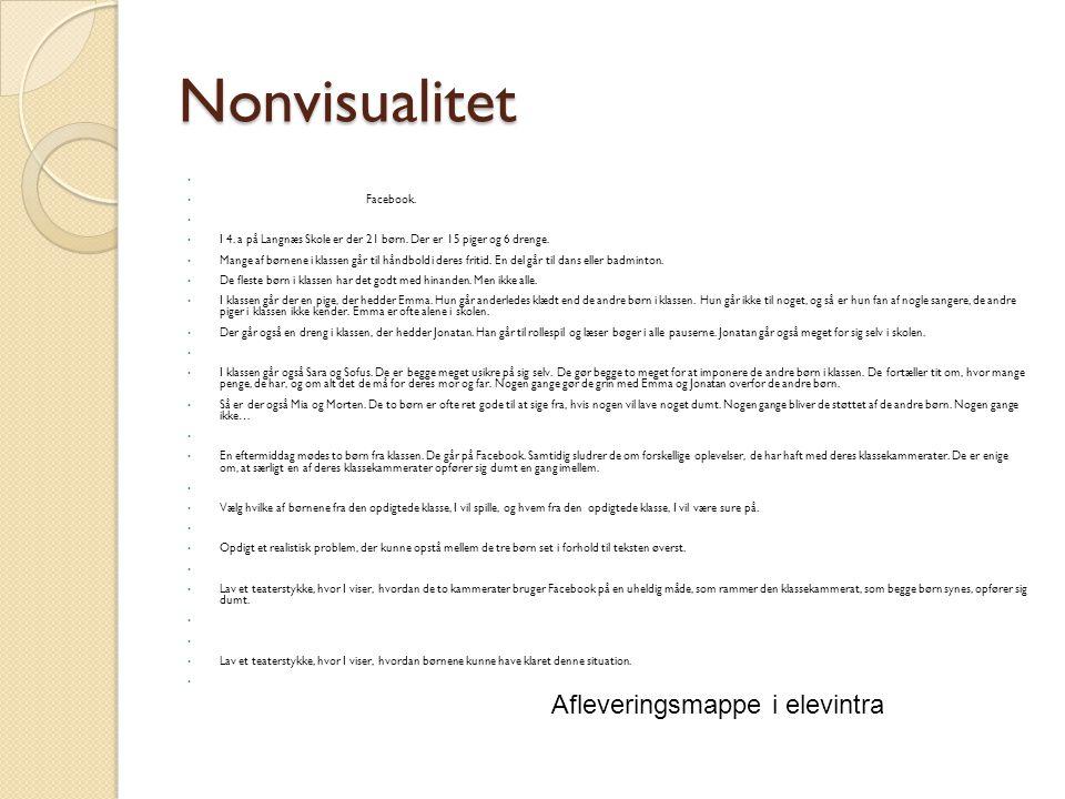 Nonvisualitet Facebook. I 4. a på Langnæs Skole er der 21 børn.