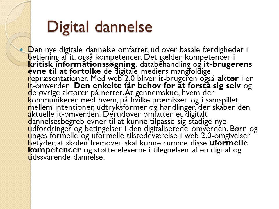 Den nye digitale dannelse omfatter, ud over basale færdigheder i betjening af it, også kompetencer.