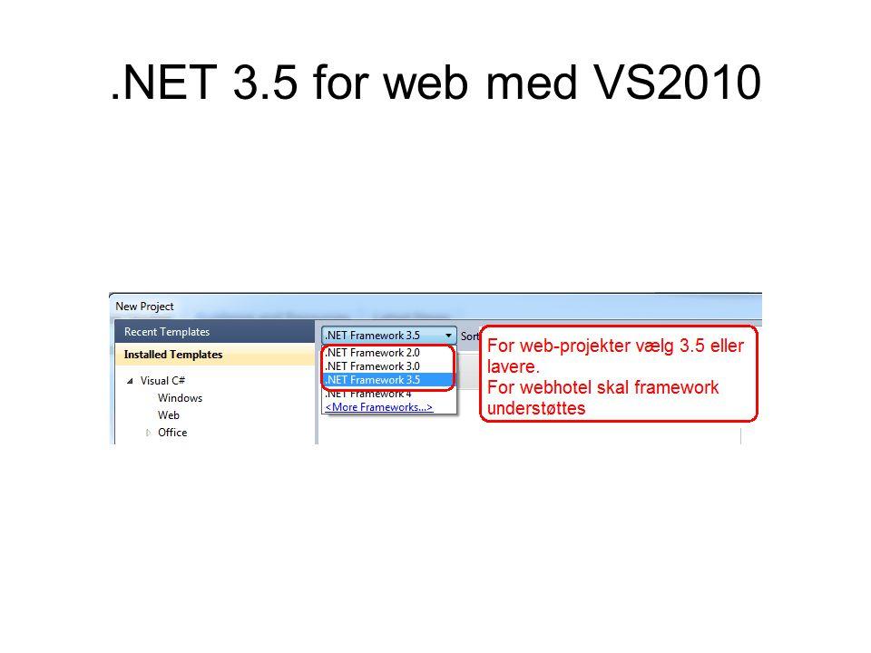 .NET 3.5 for web med VS2010