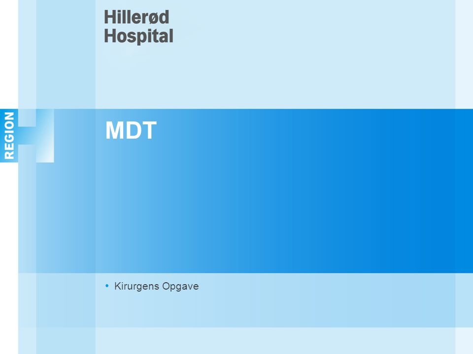 MDT Kirurgens Opgave