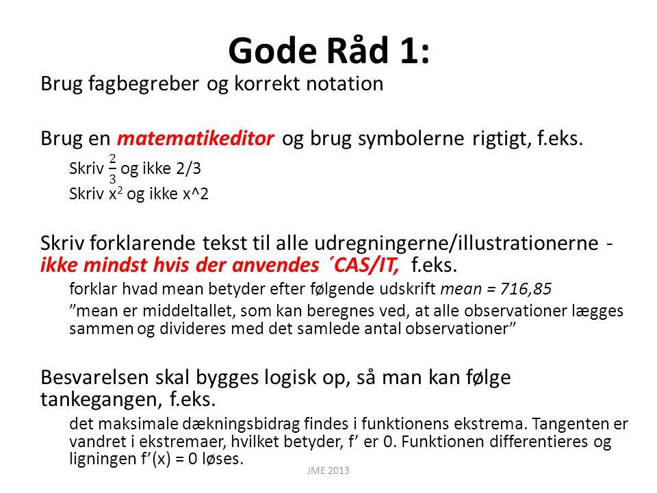 Gode Råd 1: JME 2013