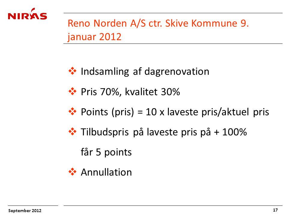 September 2012 17 Reno Norden A/S ctr. Skive Kommune 9.