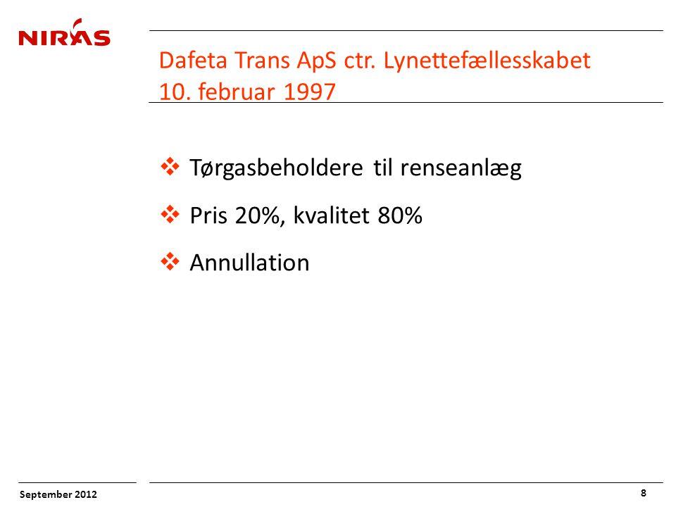 September 2012 8 Dafeta Trans ApS ctr. Lynettefællesskabet 10.