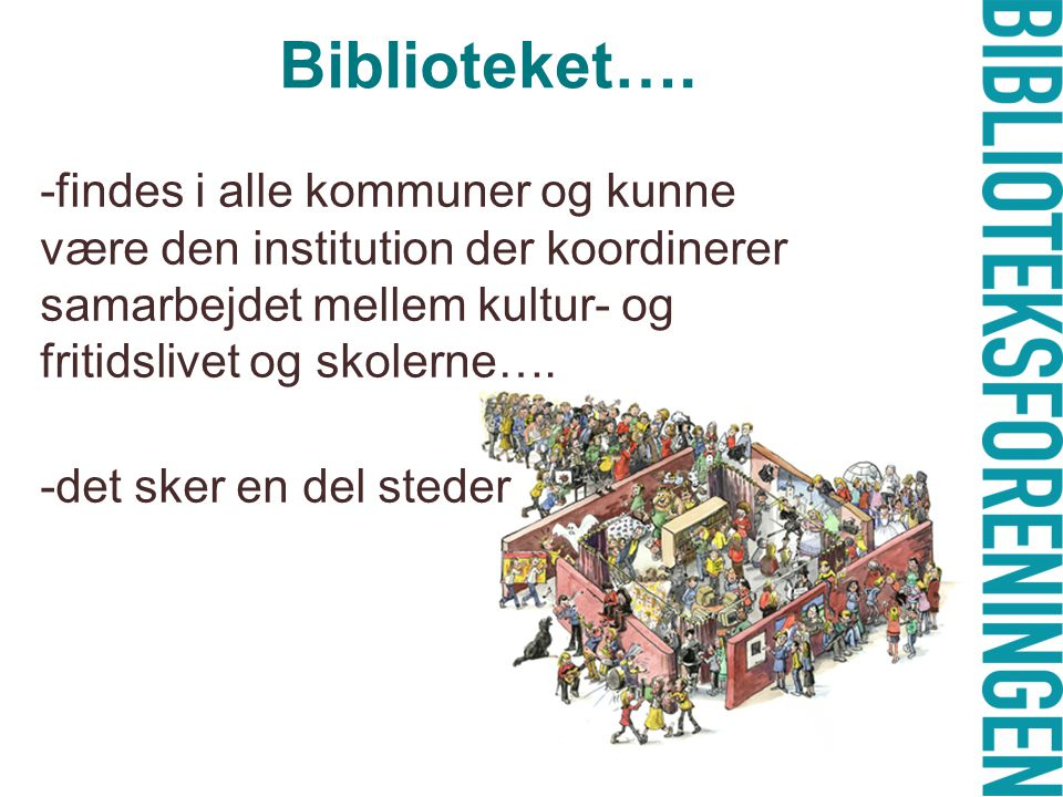 Biblioteket….