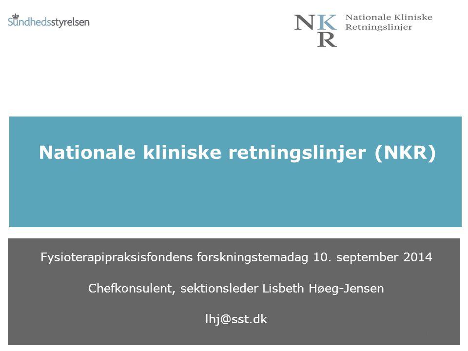 Nationale kliniske retningslinjer (NKR) Fysioterapipraksisfondens forskningstemadag 10.